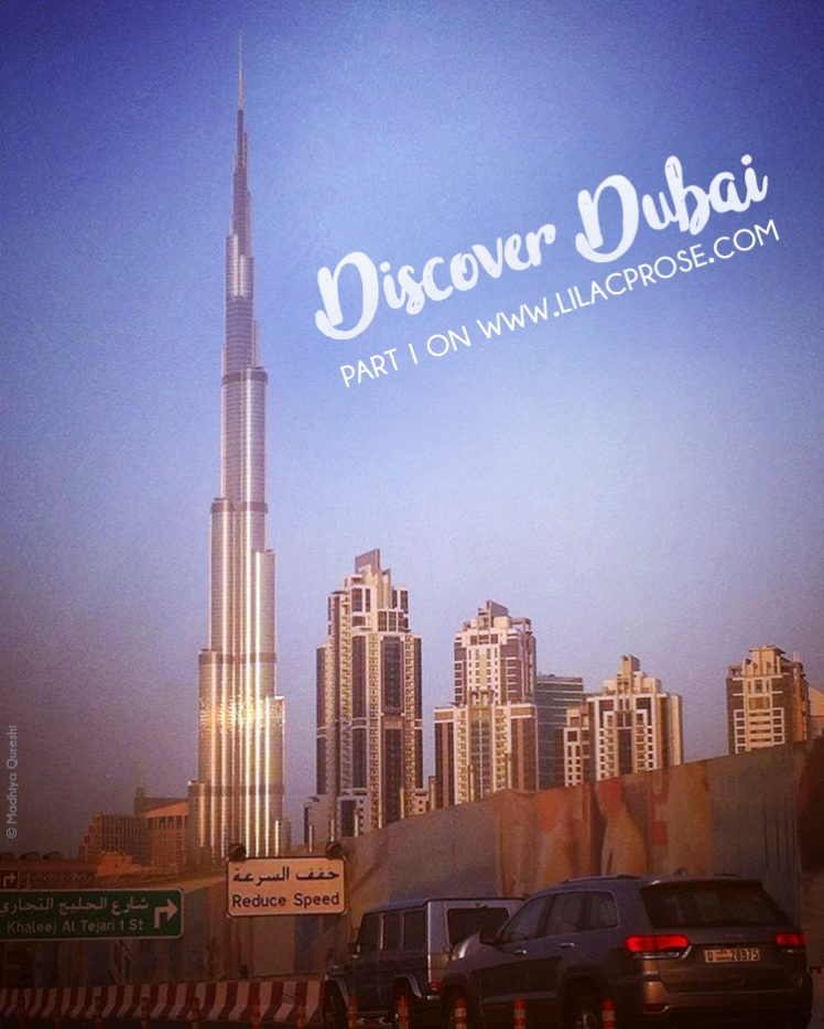 Discover Dubai Part I on Lilac Prose 1