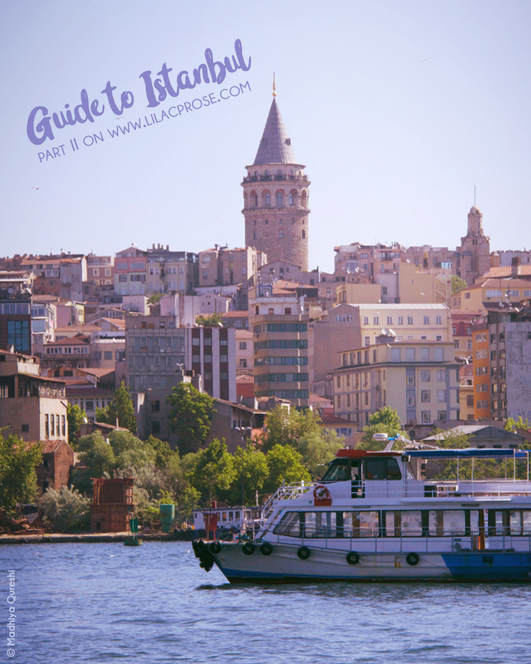 A Guide to Istanbul Part II – Lilac Prose